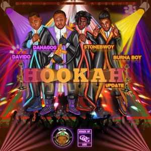 "Danagog - ""Hookah"" (Remix) ft. Davido X Stonebwoy X Burna Boy"